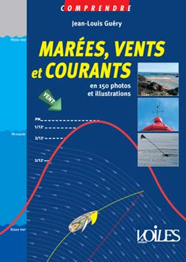 Marées vents et courants en 150 photos et illustrations
