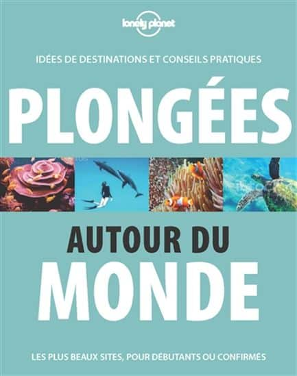 guide-lonely-planet-plongees-autour-du-monde