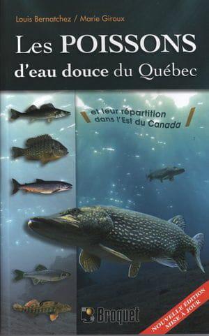 les-poissons-d-eau-douce-du-quebec-et-leur-repartition-dans-l-est-du-canada