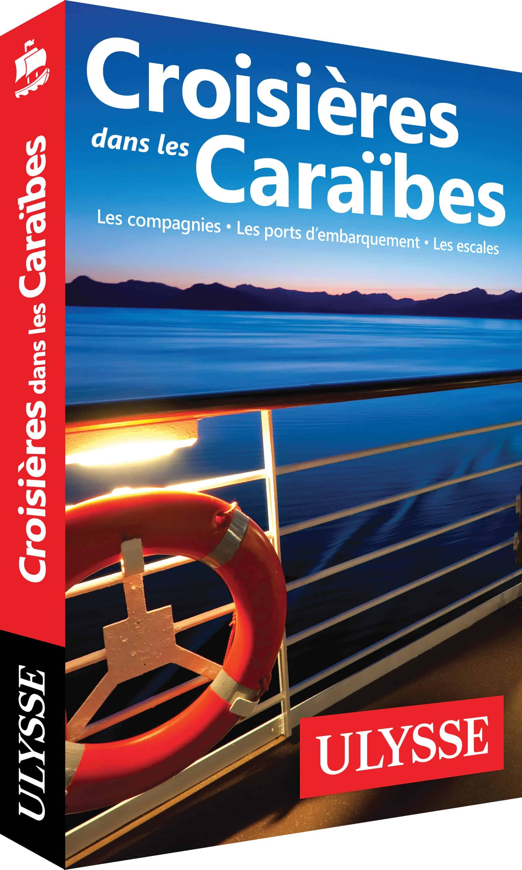 Croisieres dans les Caraibes
