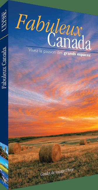 Fabuleux Canada - Guide Ulysse